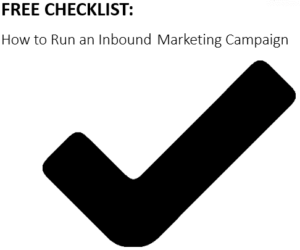 Free Checklist How to Run an Inbound Marketing Campaign