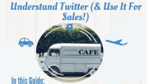 Understand-Twitter-and-Use-it-For-Sales-300x172 How to Use Twitter to Get More Tourist Bookings for your Destination