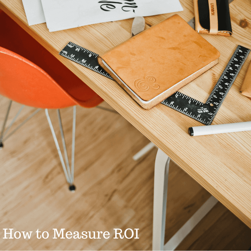 How to Measure ROI