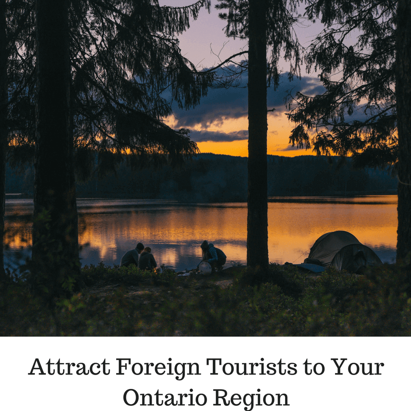 Attract-Foreign-Tourists-to-Your-Ontario-Region Inbound Marketing Will Attract Foreign Tourists to Your Ontario Region